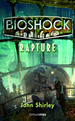 bioshock rapture de john shirley epub