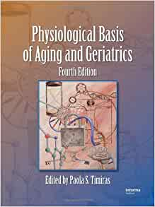 physiological basis of aging and geriatrics 4th edition ebook