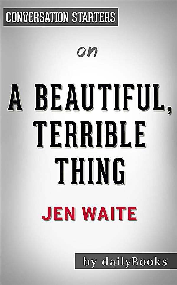 a beautiful terrible thing jen waite epub vk