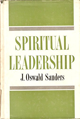 spiritual leadership oswald sanders ebook